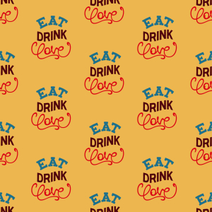 Picture no: 9014822 Eat Drink Love Motto Created by: patterndesigns-com