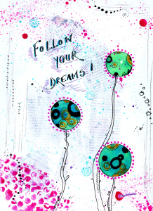 Picture no: 10551241 Follow your dreams Created by: Sandra Riedel
