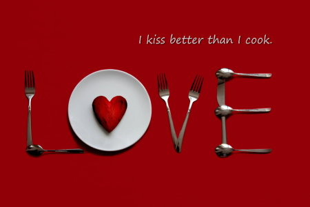 Picture no: 10803079 I kiss better than I cook. Created by: Heike Hultsch