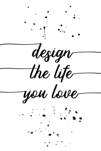 Picture no: 11936387 TEXT ART Design the life you love Created by: Melanie Viola